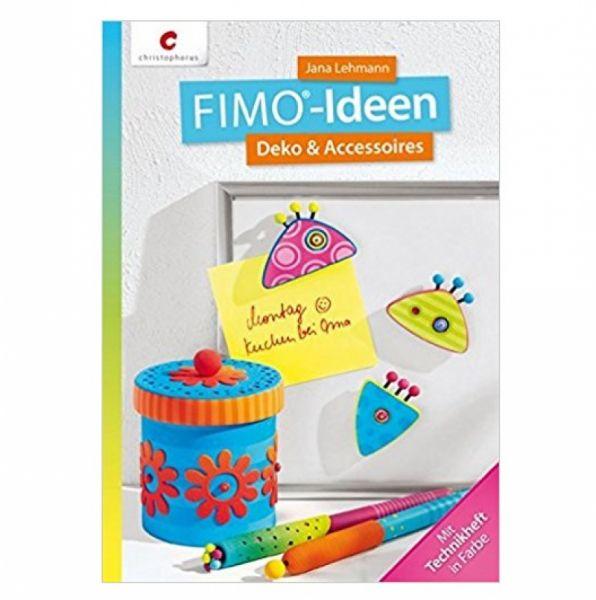 Staedtler - Fimo Ideen: Deko & Accessoires